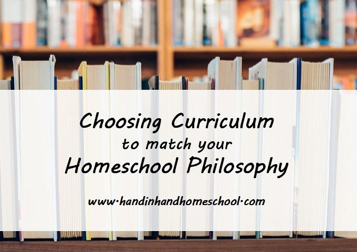 Choosing Curriculum to match your Homeschool Philosophy